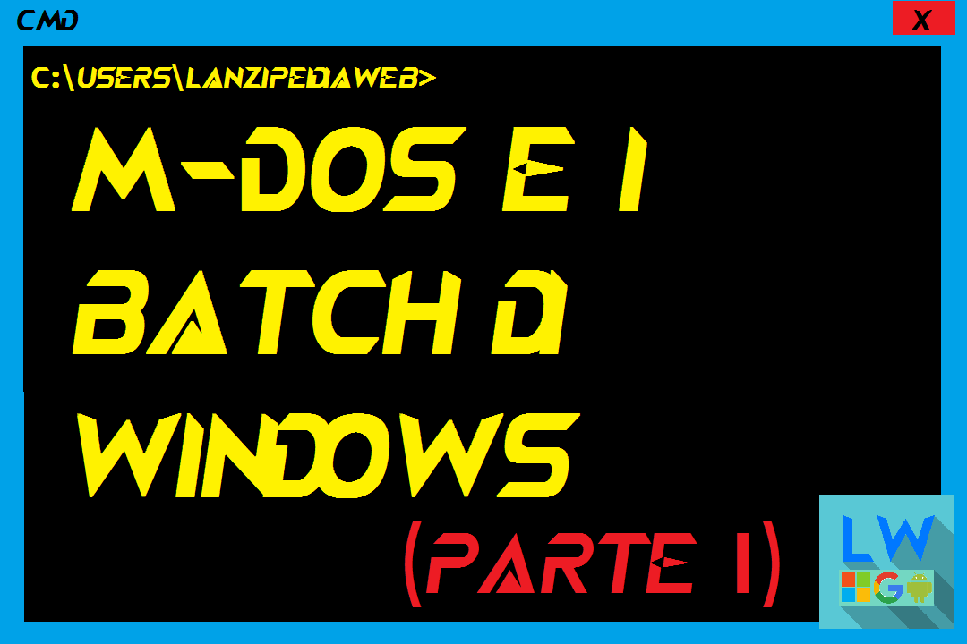 M-dos e i batch di windows (Parte 1)